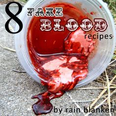 Eight Fake Blood Recipes for your scary Halloween costumes! Including fake flesh and scabs. Yum!