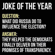 ➡PAY ATTENTION LIBTARDS: ZERO evidence that Russia did the hacking..... but this is SO, SO TRUE!!! It's the ONLY way that American citizens got to see at least SOME of the Democrats in action!