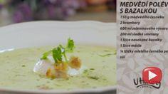 U Haliny v kuchyni: Medvědí polévka s bazalkou