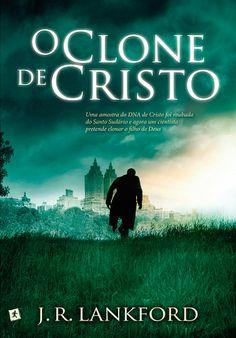 #Novidade: #OCloneDeCristo de #JRLankford e #SaidaDeEmergenciaBrasil http://www.leitoraviciada.com/2014/02/lancamento-destaque-o-clone-de-cristo-j.html