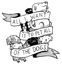 PET ALL THE DOGS!