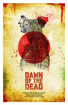 Dawn of the Dead - Alternative George Romero Zombie Posters by Jason Kauzlarich