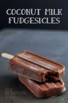 Creamy, chocolately & good for you too: Coconut Milk Fudgesicles are the perfect summer treat! | The Creekside Cook