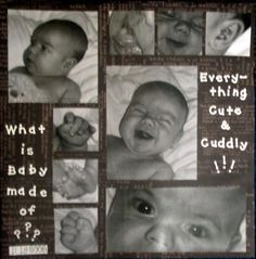 """""""What is baby Made of?"""" LO, one of my first pages ever.  The background is the definition og """"baby"""""""