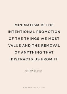 7 simple ways to embrace minimalism and de-clutter your life — Rachel Gadiel