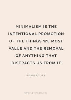 7 simple ways to embrace minimalism and de-clutter your life — Rachel Gadiel