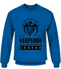 THE LEGEND OF THE ' SAMPEDRO '  Funny Name Starting with S T-shirt, Best Name Starting with S T-shirt, t-shirt for men, t-shirt for kids, t-shirt for women, fashion for men, fashion for women