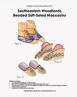 Pattern & Instructions for Southeastern Woodlands Beaded Soft-Soled Moccasins