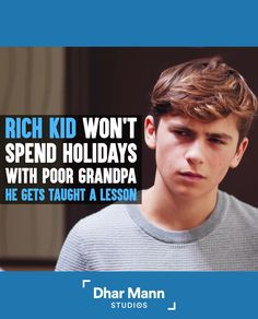 Rich Kid Won't Spend Holidays With Poor Grandpa, Gets Taught A Lesson | Dhar Mann. Always be grateful for what you have. For more motivational videos, visit DharMann.com #DharMann Rather Be Alone, I Miss My Family, Always Be Grateful, Not My Problem, Social Media Company, Good To See You, Show Video, Big Guys, Rich Kids
