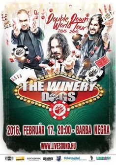 Budapestre jön a Portnoy–Kotzen–Sheehan trió - The Winery Dogs@Barba Negra (2016.02.17.) http://rockerek.hu/budapestre_jon_a_portnoy8211kotzen8211sheehan_trio_the_winery_dogsbarba_negra_20160217.html