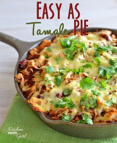 Easy as Tamale Pie ~ Ingredients needed: 6 T melted butter, 1 c cornmeal, 3/4 c flour, 1 T sugar, 1.1/2 t baking powder, 1/2 t baking soda, 1/4 t salt, 2 lg eggs, 1.1/2 c buttermilk, 1 small (15 oz) can enchilada sauce, 2 c shredded pork (or chicken), 1 T taco seasoning, 2 T chipotle peppers in adobo sauce, optional, 1 c shredded cheese.