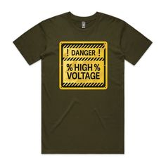 DANGER HIGH VOLTAGE - Army - Single-Sided Printing - Guys Staple Tee (Same Day)