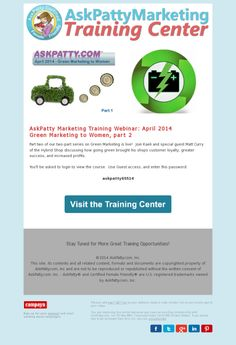 AskPatty Webinar Training: April 2014 (part two) Green Marketing, Email Newsletters, Marketing Training