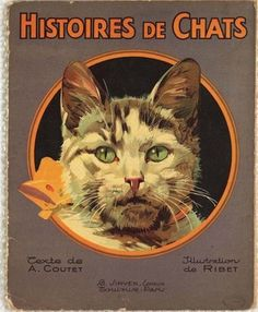 Histoires de Chats, Alex Coutet, illustrated by Ribet, France, 1931