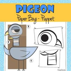 """Pigeon - Paper Bag Puppet Have fun with this easy and fun craft activity! Based on """"the Pigeon"""" book from Mo Willems. Great for reader's theater exercises. The pages can be printed on regular copy paper, construction paper or on card stock for Reading Resources, Math Resources, Library Activities, Book Activities, Second Grade Freebies, Pigeon Books, Kindergarten Freebies, Kindergarten Lessons, Paper Bag Puppets"""