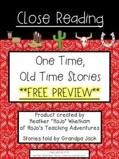"""One Time Old Time Story FREEBIE {Close Reading - Grades 4-6} Stories from the """"good ol' days"""" where there were still cowboys in the West!"""