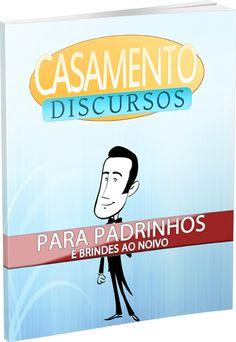 Casamento Discursos - Textos prontos para Padrinhos, Madrinhas, Noivos e Noivas
