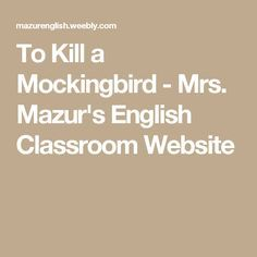 Ideas to help teach the springboard curriculum by the college board to kill a mockingbird mrs mazurs english classroom website fandeluxe Gallery