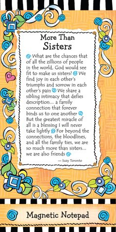 Blue Mountain Arts Magnetic Notepad, More than Sisters by Suzy Toronto Sister Love Quotes, Sister Poems, Sister Messages, Daughter Quotes, Father Daughter, Sister Cards, Sister Gifts, Sigma Kappa, I Love You Sister