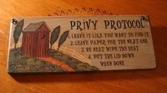 COUNTRY PRIMITIVE OUTHOUSE WOOD BATHROOM DECOR SIGN - MUST READ ...I NEED THIS FOR MY BATHROOM.