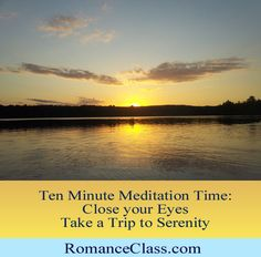 Ten Minute Meditation - take a meditation break now! Embrace serenity.