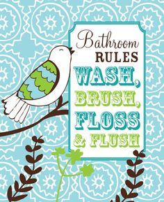 Bathroom Rules Art Print - Kids Bathroom - Boy or Girl - Bird - Wash, Brush, Flush, Floss Sign - Bathroom Sign Art Print Girl Bathrooms, Bathroom Rules, Bathroom Kids, Bathroom Prints, Home Crafts, Diy And Crafts, Bathroom Pictures, Kids Corner, Room Accessories