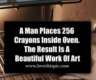 A Man Places 256 Crayons Inside Oven. The Result Is A Beautiful Work Of Art