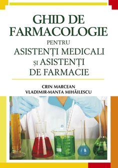 PDF Ghid De Farmacologie Pentru Asistenti Medicali Si Asistenti De Farmacie De Crin Marcean Pharmacy, Anatomy, Anatomy Reference, Apothecary