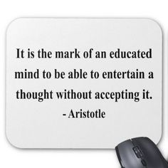 Shop Aristotle Quote Mouse Pad created by brainburst. Change Quotes, Quotes To Live By, Love Quotes, Peace Quotes, Deep Quotes, Famous Quotes, Empathy Quotes, Wisdom Quotes, Advice Quotes