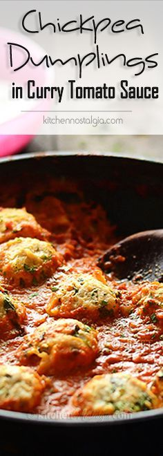 Chickpea Dumplings in Curry Tomato Sauce – a perfect vegetarian one pot dish; protein-rich chickpea dumplings are cooked directly in rich curry tomato sauce; to veganize, use non-dairy yogurt. Vegetarian Recipes, Healthy Recipes, Vegetarian Main Dishes, Vegan Dishes, Fruit Recipes, Healthy Snacks, Creamy Pasta Bake, Yogurt Curry, Fast Recipes