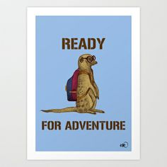Ready for adventure Art Print by Börg - $20.00