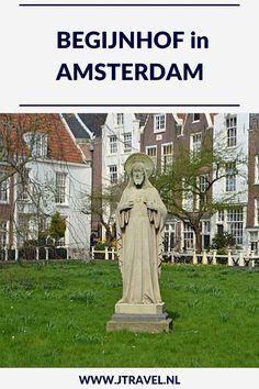 Aan de Singel in Amsterdam ligt het Begijnhofje, verscholen achter een poort in de drukke binnenstad van Amsterdam. Ben je binnen en de toeristen zijn weg, dan is dit een oase van rust. Neem een kijkje in de beide kerken in het hofje. Wil je meer lezen over dit hofje, bekijk dan mijn website. #begijnhof #hofje #amsterdam #jtravel #jtravelblog
