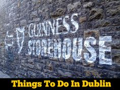 Things To Do In Dublin. Tips on where to eat, drink, and places to tour.