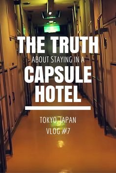 VLOG #7 - What's it's really like to stay in a capsule hotel in Tokyo, Japan. Before we left for Tokyo I was really excited about experiencing a night in a capsule hotel. This was not the experience I had pictured...