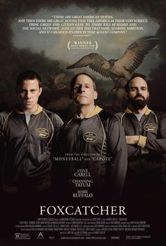 "Nominated for 5 Oscars including BEST DIRECTOR #BennettMiller, ACTOR #SteveCarell, SUPP ACTOR #MarkRuffalo, SCREENPLAY, MAKEUP AND HAIRSTYLLING - ""Foxcatcher"""