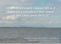 """""""From the very start, I always felt as if it was not a coincidence that I found out that I had cancer on 9/11."""" www.championsforsuccess.net"""