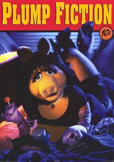 Miss Piggy in Plump Fiction .. Pulp Fiction