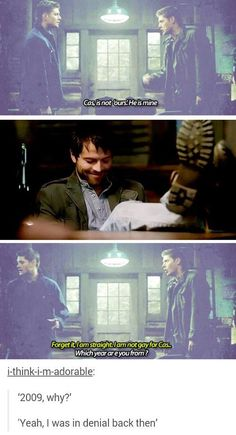 """""""Forget it, i am straight, i am not gay for Cas."""" Yet"""