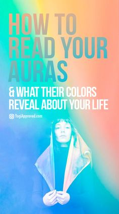 Understanding our auras can tell us a lot about our life. Here are several main aura colors along with an explanation of what the colors represent: