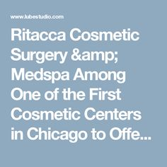 Ritacca Cosmetic Surgery & Medspa Among One of the First Cosmetic Centers in Chicago to Offer Juvederm Vollure™XC — a New FDA Approved Dermal Filler :: A FREE Social Digital Signage Software - Everyone Broadcasts Now