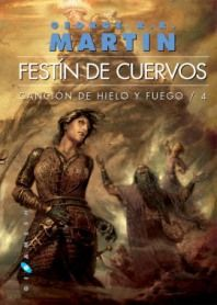 A Feast for Crows / Festín de cuervos George Rr Martin, Sci Fi Books, Film Music Books, Good Books, Books To Read, My Books, Fire Cover, Romance, Fantasy Fiction