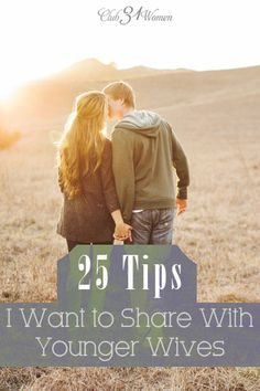 What does it take to build a beautiful marriage? What keeps you loving each other in the years to come? 25 Tips I Want to Share With Younger Wives