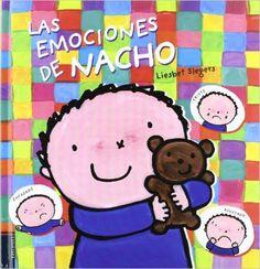 Las emociones de Nacho. A partir de 2 años.