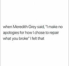 I make no apologies for filing, leaving and starting a new life without you after you broke and ruined our marriage. Talking Quotes, Real Talk Quotes, Mood Quotes, True Quotes, Quotes To Live By, Qoutes, Being Used Quotes, Grey's Anatomy Wallpaper, Under Your Spell