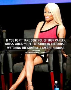 Not usually a Nikki fan but this is very well said Quotes To Live By, Me Quotes, Funny Quotes, Nicki Manij, Motivational Words, Inspirational Quotes, Boss Bitch Quotes, Artist Quotes, Speak The Truth