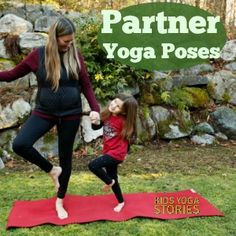 5 easy Partner Yoga Poses for Kids - practicing partner yoga poses with someone else is a great way to connect through movement during this busy time.