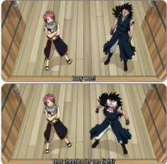 "I love how Natsu is just like ""yep that's my Lucy"" and Gajeel is ""WTF HOW?!?"""