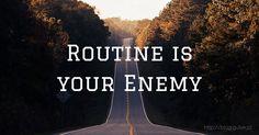 Routine is your enemy - Ćwiczenia, coś co każdy z nas w jakiejś skali wykonywać powinien. Jednak robienie cały czas tego samego, nie działa dobrze zarówno na naszą psychikę jak i nasz rozwój.