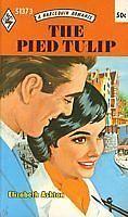 USED (GD) The Pied Tulip (Harlequin Romance #1373) by Elizabeth Ashton