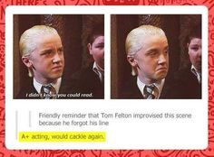 Tom Felton forgets his line and comes up with inspired genius...Not gonna lie, this was one of my favorite lines in the movie! ⚡️